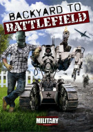 Backyard To Battlefield Movie