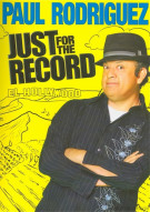 Paul Rodriguez: Just For The Record Movie