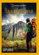 National Geographic: Call Of The Wild, Explorer Movie