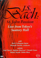 Bach: St. John Passion - Live From Tokyos Suntory Hall Movie