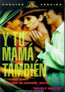Y Tu Mama Tambien: Unrated Movie