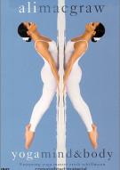 Ali MacGraw: Yoga Mind & Body Movie