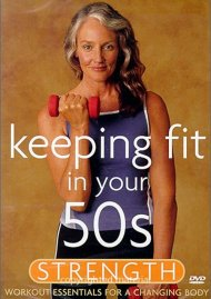 Keeping Fit In Your 50s: Strength Movie