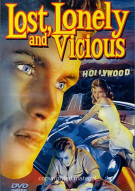 Lost, Lonely And Vicious Movie