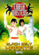Crash Masters Collection: Black Belt Karate Movie