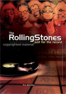 Rolling Stones: Just For The Record Movie