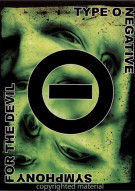 Type O Negative: Symphony For The Devil Movie