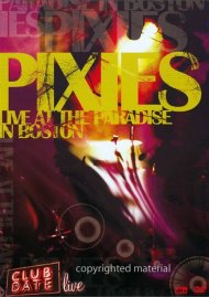 Pixies: Live At The Paradise In Boston Movie