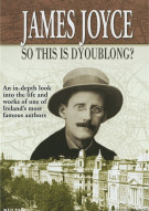 James Joyce: So This Is Dyoublong? Movie