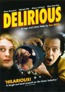 Delirious Movie