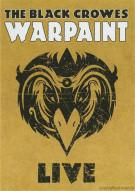 Black Crowes, The: Warpaint - Live Movie