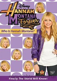 Hannah Montana Forever: Who Is Hannah Montana? Movie