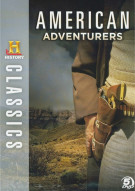 History Classics: American Adventurers Movie