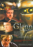 Glenn: The Flying Robot Movie