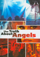 Truth About Angels, The Movie