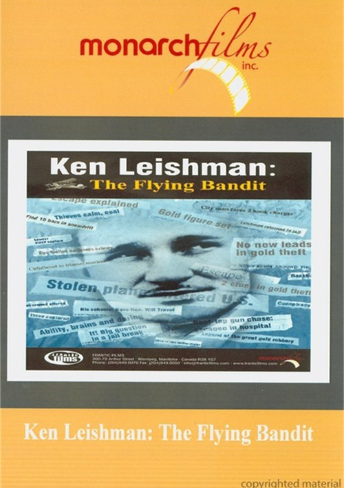 Ken Leishman: The Flying Bandit Movie