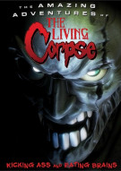 Amazing Adventures Of The Living Corpse, The Movie