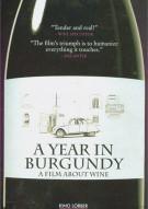 Year In Burgundy, A Movie