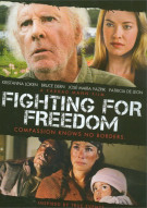 Fighting For Freedom Movie