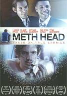 Meth Head Movie
