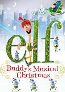 Elf: Buddys Musical Christmas Movie