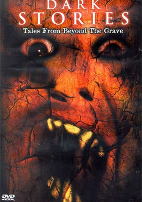 Dark Stories: Tales From Beyond The Grave Movie