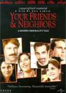 Your Friends & Neighbors Movie