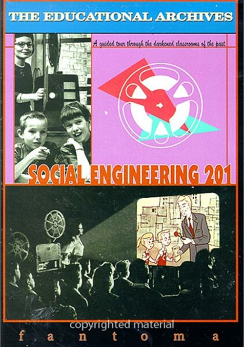 Educational Archives, The: Social Engineering 201 Movie