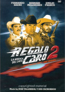 Regalo Caro II (High Priced Gift, the Sequel) Movie