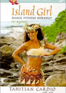 Island Girl Dance Fitness Workout For Beginners: Tahitian Cardio Movie