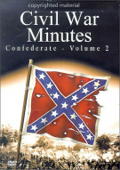 Civil War Minutes: Confederate - Volume 2 Movie
