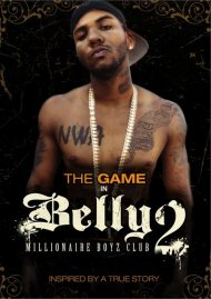 Belly 2: Millionaire Boyz Club Movie