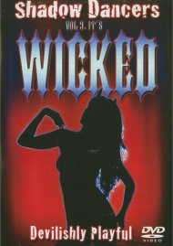 Shadow Dancers: Volume 9 - Its Wicked Movie