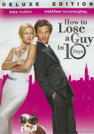 How To Lose A Guy In 10 Days: Deluxe Edition Movie