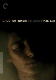Letters From Fontainhas: Three Films By Pedro Costa - The Criterion Collection Movie