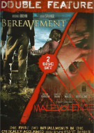 Bereavement / Malevolence (Double Feature) Movie