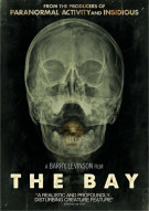 Bay, The Movie