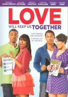 Love Will Keep Us Together Movie