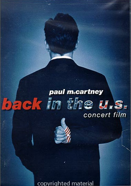 Paul McCartney: Back in the U.S. - Live 2002 Movie