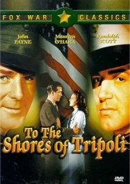 To The Shores Of Tripoli Movie