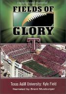 Texas A&M Stadium:  Fields Of Glory Movie