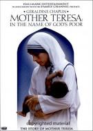 Mother Teresa: In The Name Of Gods Poor