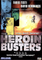 Heroin Busters, The
