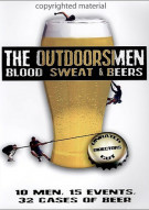 Outdoorsmen: Blood, Sweat & Beers, The