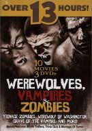 Werewolves, Vampires & Zombies