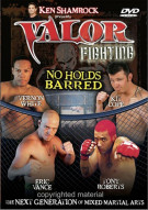 Valor Fighting: No Holds Barred