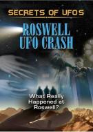 Secrets Of UFOs: Roswell UFO Crash