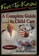 Fun To Know: A Complete Guide To Child Care - Volume 2
