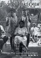 Maya Deren: Divine Horsemen - The Living Gods Of Haiti