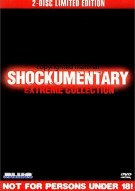 Shockumentary Extreme Collection: 2 Disc Limited Edition